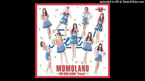 MOMOLAND - 좋아 (I Like It) (Audio) Mini Album MOMOLAND – Freeze!