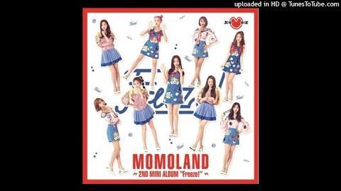 MOMOLAND - 오르골 (Orgel) (Audio) Mini Album MOMOLAND – Freeze!
