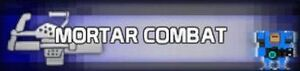 Mortar Combat Protag