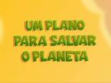 Um Plano Para Salvar o Planeta