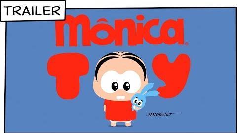 Mônica Toy Trailer