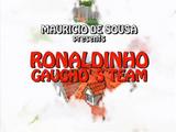 Ronaldinho Gaucho's Team