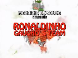 Ronaldinho Gaucho's Team (cartão título)