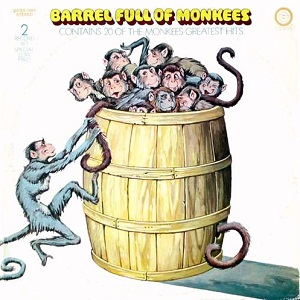 Barrel Full of Monkees