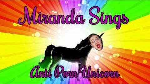 Miranda Sings- Anti Porn Unicorn