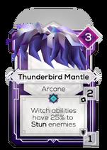 Thunderbird Mantle