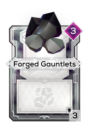 Forged Gauntlets