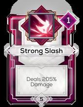 Strong Slash