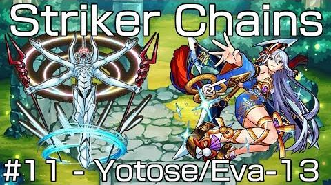 Monster Strike Striker Chains 11 - Yotose & Eva-13 (Chaining Izanami)