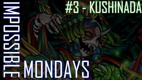 Impossible Mondays -3 - Kushinada
