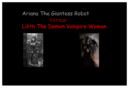 Ariana The Giantess Robot Versus Lilith The Demon Vampire Woman