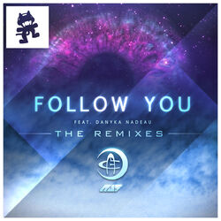 Au5 - Follow You (feat. Danyka Nadeau) (The Remixes)