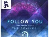Follow You (The Remixes)