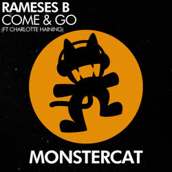 Rameses B - Come & Go (feat. Charlotte Haining)
