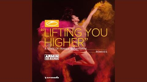 Lifting You Higher (ASOT 900 Anthem) (Maor Levi Remix)
