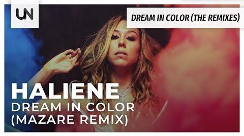 HALIENE - Dream In Color (Mazare Remix)-0