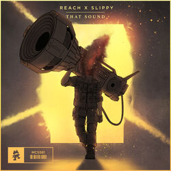 Reach x Slippy - That Sound