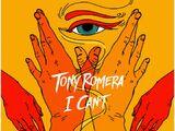 I Can't (Tony Romera)