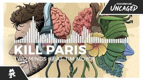 Kill Paris - Two Minds (feat
