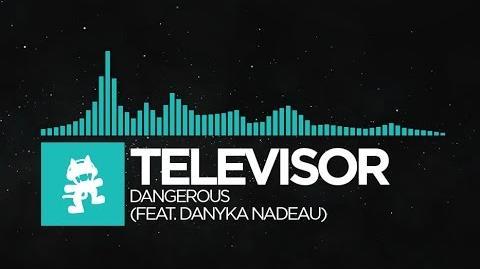 -Nu Disco- - Televisor - Dangerous (feat Danyka Nadeau)