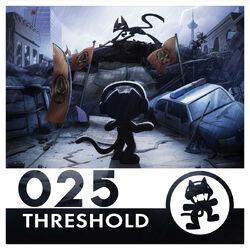Monstercat 025 - Threshold