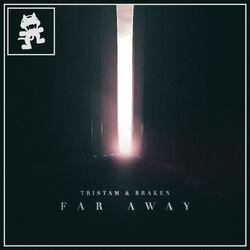 Tristam & Braken - Far Away