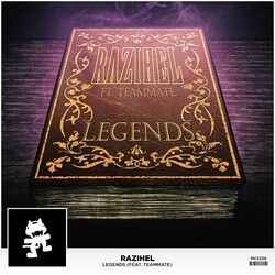 Razihel - Legends (feat. TeamMate)