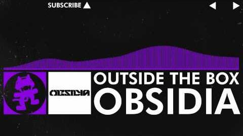 -Dubstep- - Obsidia - Outside The Box -Monstercat Release-