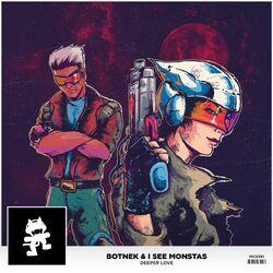 Botnek & I See Monstas - Deeper Love