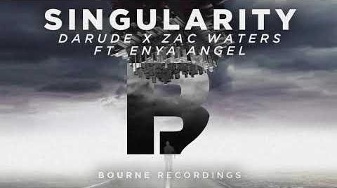 Darude & Zac Waters - Singularity Ft Enya Angel