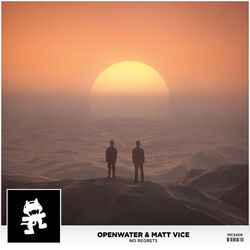 Openwater & Matt Vice - No Regrets