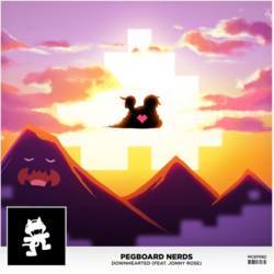Pegboard Nerds - Downhearted (feat. Jonny Rose)