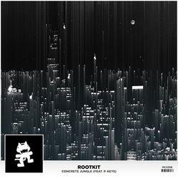 Rootkit - Concrete Jungle
