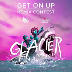 Jauz & Pegboard Nerds - Get On Up (Glacier Remix)