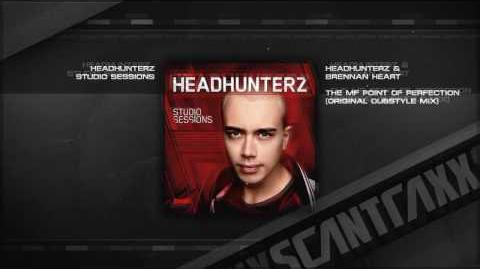 Headhunterz & Brennan Heart - The MF Point Of Perfection (Original Dubstyle Mix)