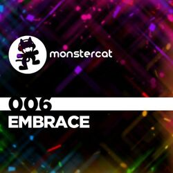Monstercat 006 - Embrace (Alternate)