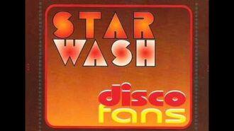 Star Wash - Disco Fans (Star Wash Mix)