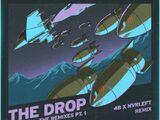 THE DROP (4B & Nvrleft Remix)