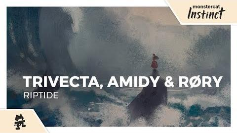 Trivecta, AMIDY & RØRY - Riptide -Monstercat Lyric Video-