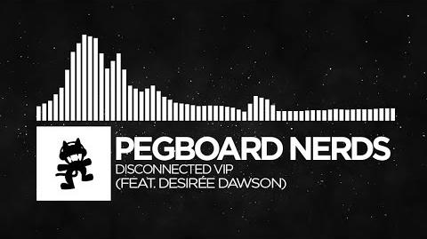 Pegboard Nerds - Disconnected VIP