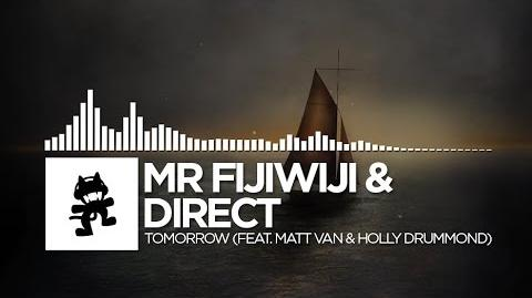Mr FijiWiji & Direct - Tomorrow (feat Holly Drummond & Matt Van)