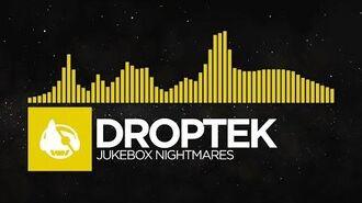 -Electro- - Droptek - Jukebox Nightmares