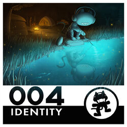 Monstercat 004 - Identity