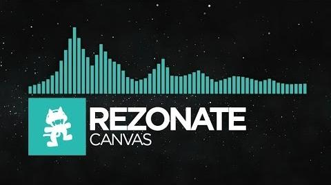 -Indie Dance- - Rezonate - Canvas -Monstercat EP Release-
