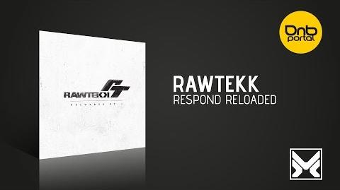 Rawtekk - Respond Reloaded -MethLab Recordings-