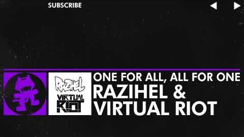 -Dubstep- - Razihel & Virtual Riot - One For All, All For One -Monstercat Release-