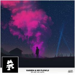 Varien & Mr FijiWiji - We Are The Lights