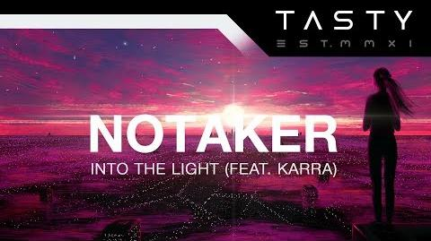 Notaker - Into the Light (feat. Karra) (Extended)