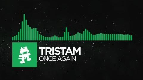 -Glitch Hop or 110BPM- - Tristam - Once Again -Monstercat Album Exclusive-