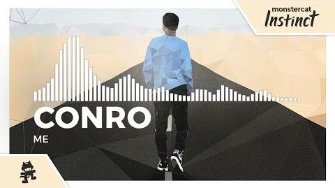 Conro - Me -Monstercat Release-